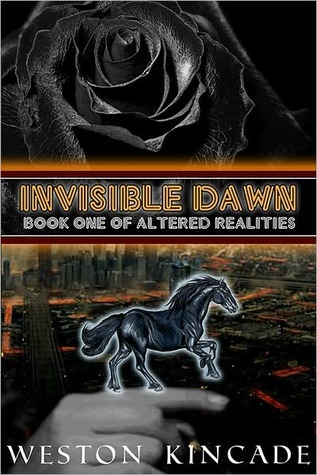 Invisible Dawn Weston Kincade