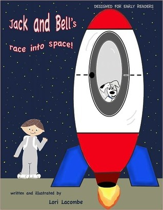 Jack and Bells race into space  by  Lori Lacombe