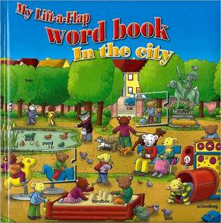 In the City (My Lift-A-Flap Word Book)  by  Yoyo Books