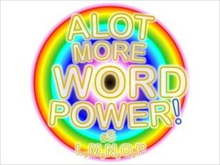 ALOT MORE WORD POWER! #3  by  Carey Tinsley