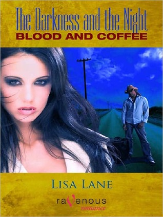 Blood and Coffee  by  Lisa Lane