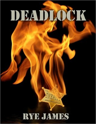 Deadlock  by  Rye James