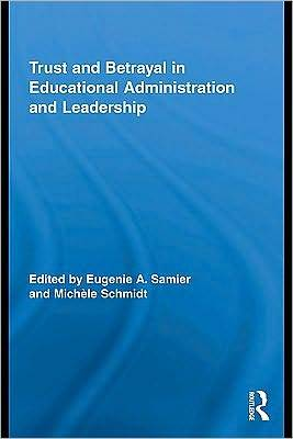 Emotional Dimensions of Educational Administration and Leadership  by  Eugenie A. Samier