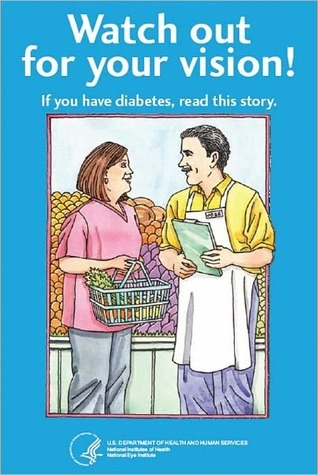Watch Out For Your Vision! If You Have Diabetes, Read This Story  by  National Eye Institute
