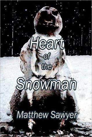 Heart of the Snowman  by  Matthew Sawyer