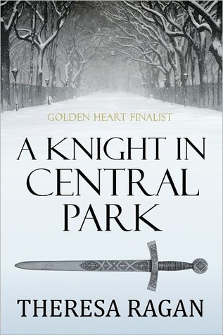 A Knight in Central Park Theresa Ragan