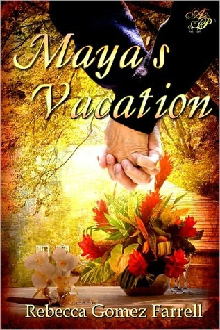 Mayas Vacation  by  Rebecca Gomez Farrell