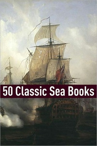 50 Classic Sea Stories  by  Golgotha Press