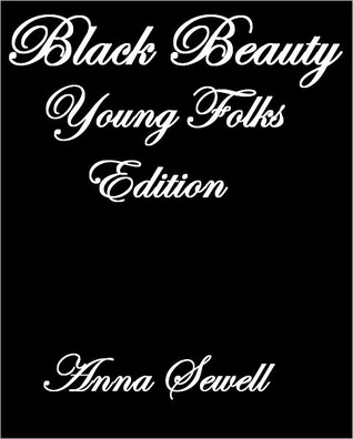 Black Beauty Young Folks Edition Anna Sewell