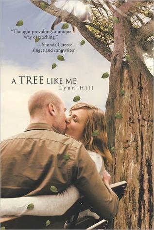 A Tree Like Me  by  Lynn Hill