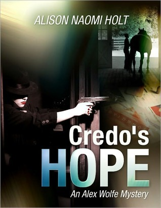 Credos Hope  by  Alison Naomi Holt