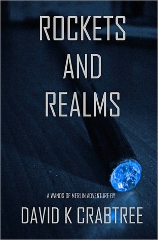 Rockets and Realms  by  David Crabtree
