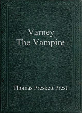 Varney The Vampire Thomas Peckett Prest