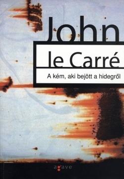 A kém, aki bejött a hidegről John le Carré
