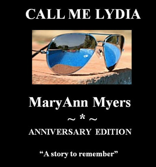 Call Me Lydia  by  Maryann Myers