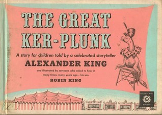 The Great Ker-Plunk  by  Alexander King