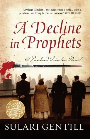A Decline in Prophets (Rowland Sinclair #02) Sulari Gentill