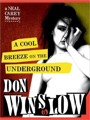 A Cool Breeze on the Underground (Neal Carey, #1)  by  Don Winslow