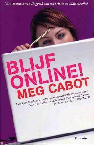 Blijf Online! Meg Cabot