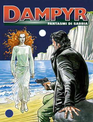 Dampyr n. 3: Fantasmi di sabbia Mauro Boselli