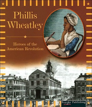 Phillis Wheatley  by  Don McLeese
