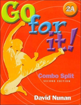 Book 2a for Go for It!, 2nd David Nunan