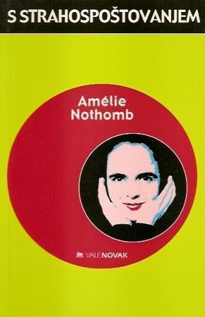 S strahospoštovanjem  by  Amélie Nothomb