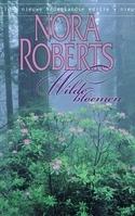 Wilde bloemen  by  Nora Roberts