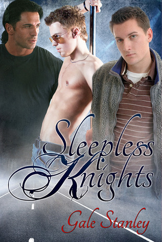 Sleepless Knights (Knights, #2) Gale Stanley