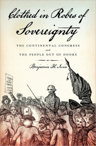 Samuel Adams: Son of Liberty, Father of Revolution  by  Benjamin H. Irvin