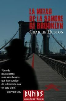 La mitad de la sangre de Brooklyn (Joe Pitt, #3)  by  Charlie Huston