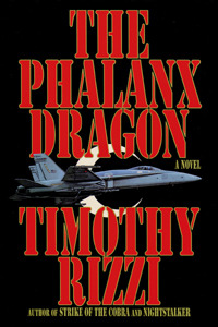The Phalanx Dragon Timothy Rizzi