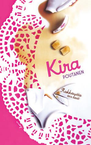 Rakkautta au lait Kira Poutanen