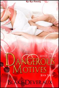 Dangerous Motives Blake Deveraux
