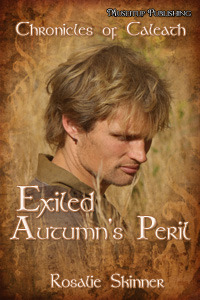 Exiled: Autumns Peril (The Chronicles of Caleath, Book 1)  by  Rosalie Skinner