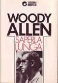 Saperla lunga  by  Woody Allen