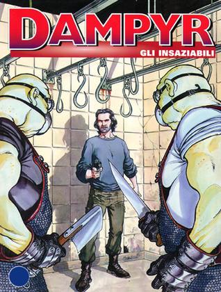 Dampyr n. 32: Gli insaziabili Mauro Boselli