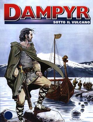Dampyr n. 33: Sotto il vulcano Mauro Boselli