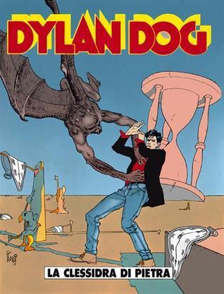 Dylan Dog n. 58: La clessidra di pietra Tiziano Sclavi