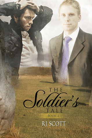 The Soldiers Tale (Fitzwarren Inheritance #2)  by  R.J. Scott