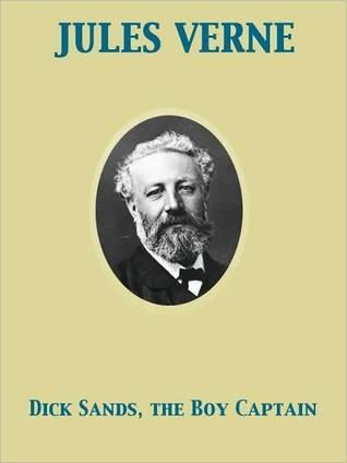 Dick Sands, the Boy Captain Jules Verne