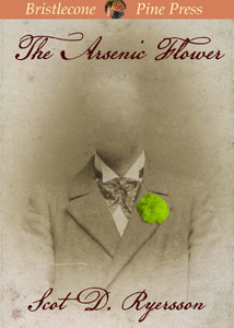 The Arsenic Flower Scot D. Ryersson