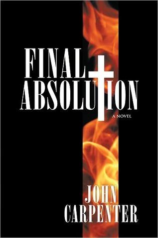 Final Absolution John Carpenter