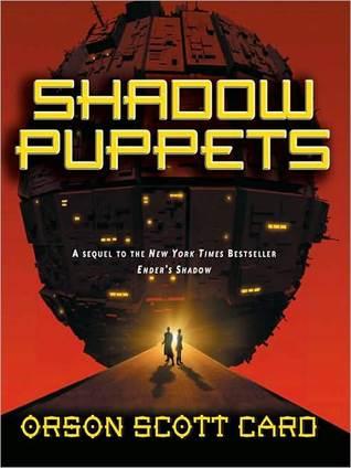 Shadow Puppets (Ender Saga, #7) Orson Scott Card