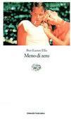 Meno di zero  by  Bret Easton Ellis
