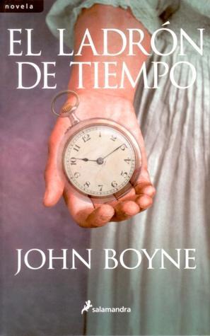 El ladrón de tiempo John Boyne