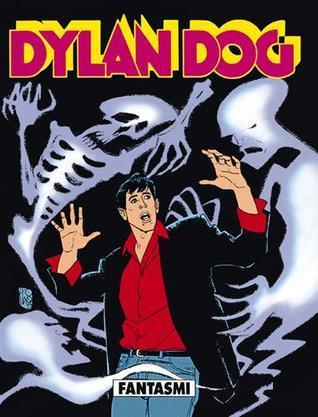 Dylan Dog n. 85:  Fantasmi  by  Tiziano Sclavi