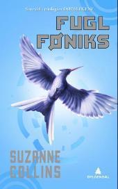 Fugl Føniks (Dødslekene #3)  by  Suzanne Collins