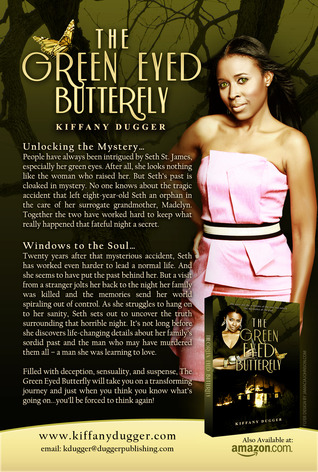 The Green Eyed Butterfly (Book 1) Kiffany Dugger
