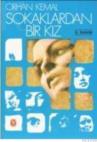 Sokaklardan Bir Kız  by  Orhan Kemal